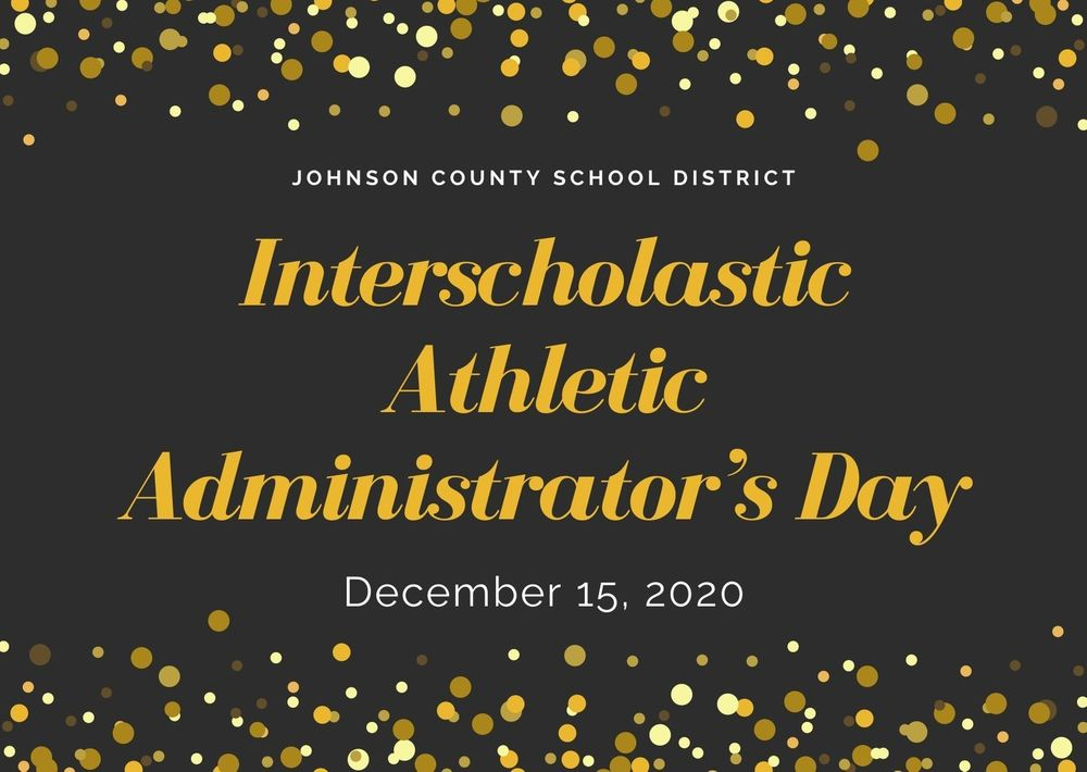 Happy Interscholastic Athletic Administrator's Day