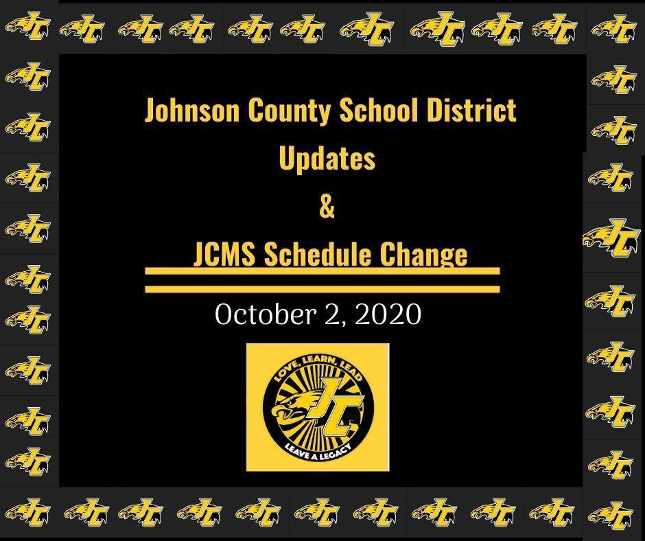 Johnson County School District Updates & JCMS Schedule Change