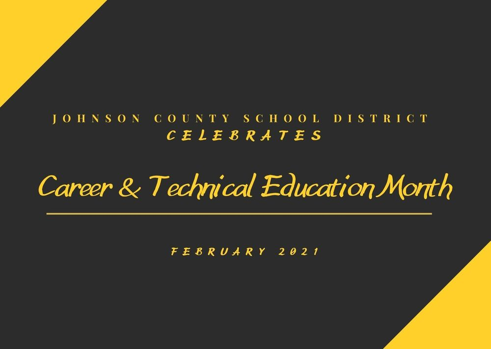 Johnson County School District Celebrates National Career and Technical Month