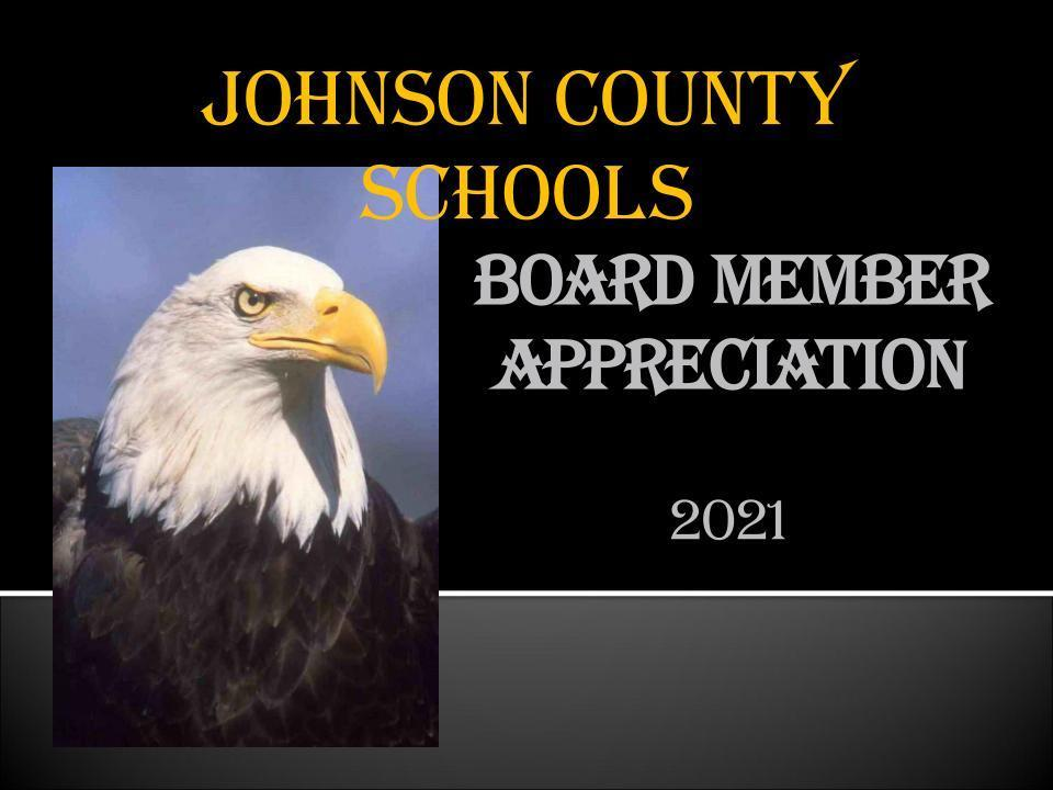 We want to thank our amazing board members for their service to Johnson County Schools.