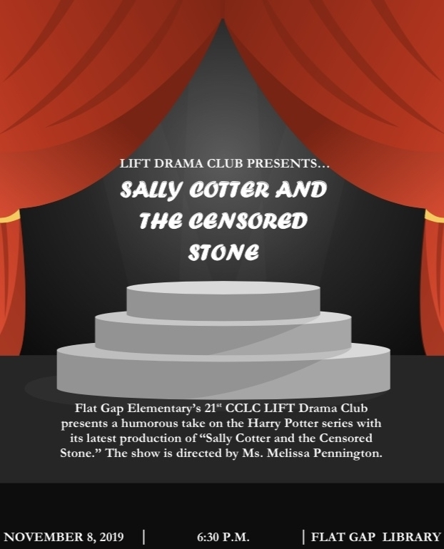 "Come and watch our Greyhounds  present ""Sally Cotter and the Censored Stone."""